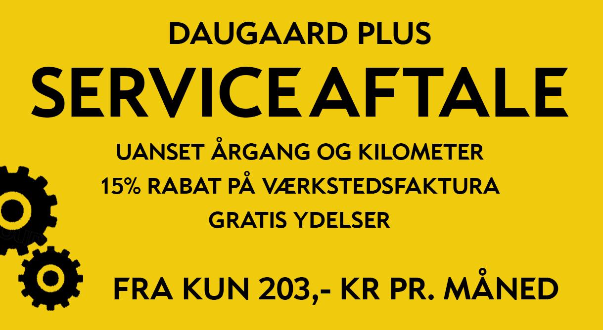 Betal din bils servicebesøg med Daugaard Plus serviceaftalen og få 15% rabat på alle andre reparationer