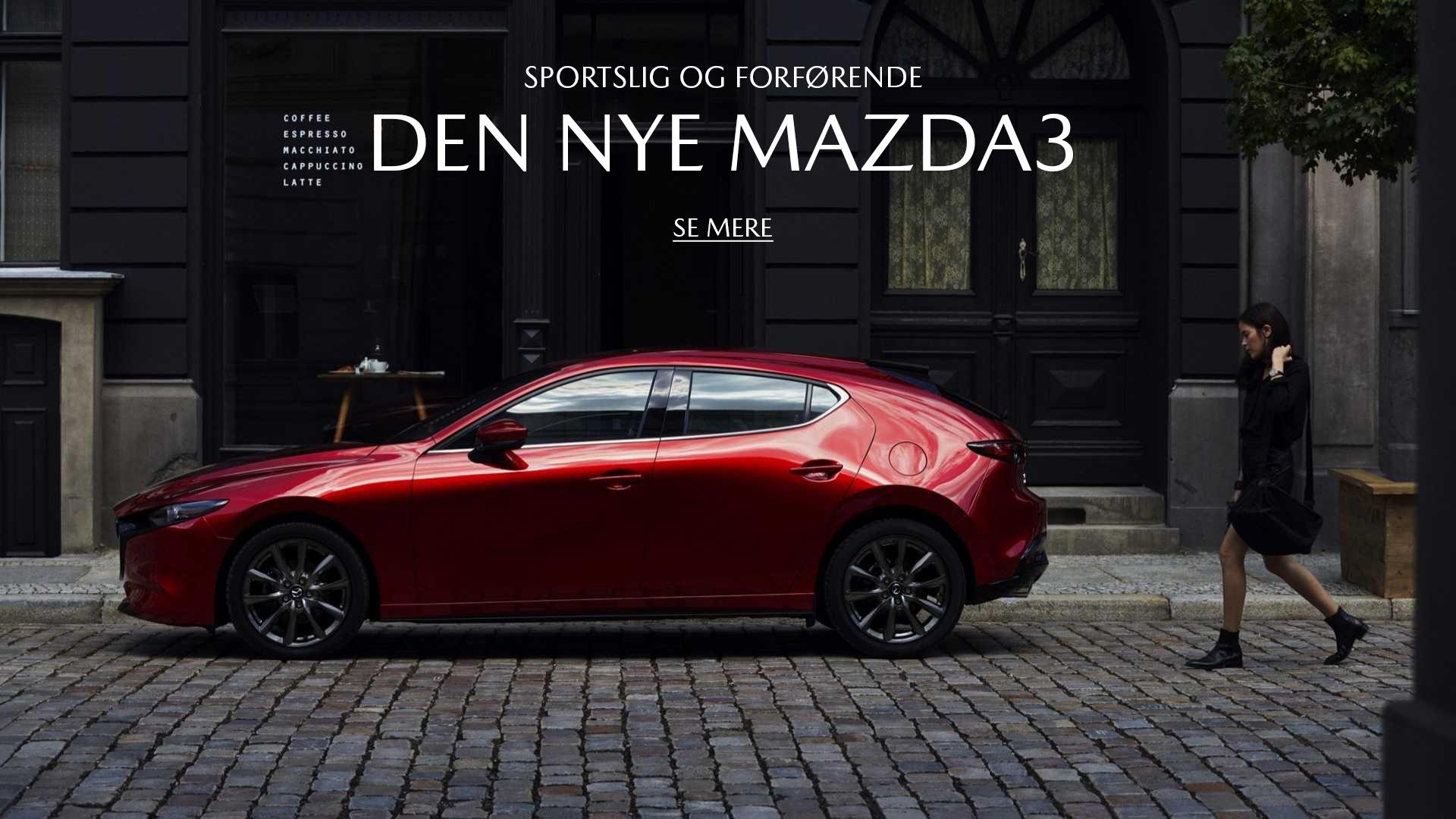 Oplev den nye Mazda3 i en af vores Mazda forretninger i Storkøbenhavn