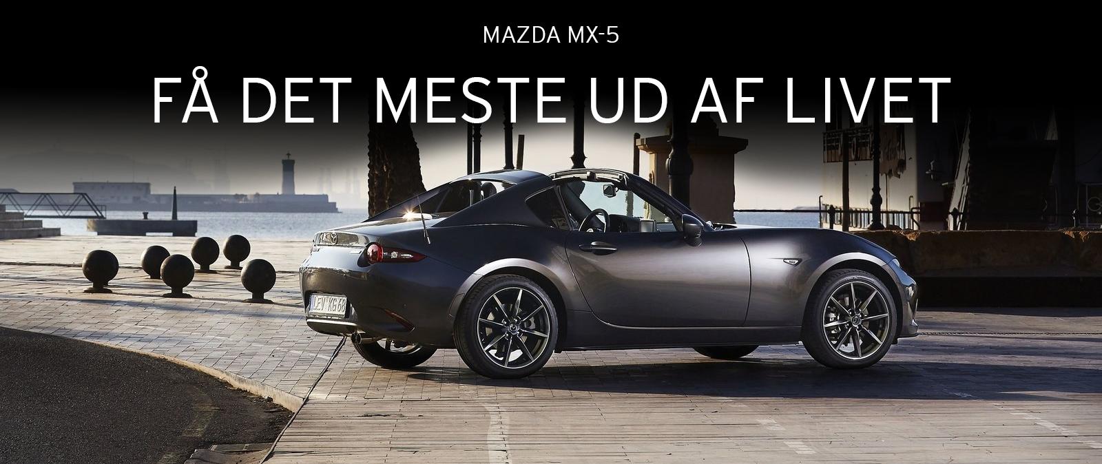 Mazda MX-5 - få det meste ud af livet